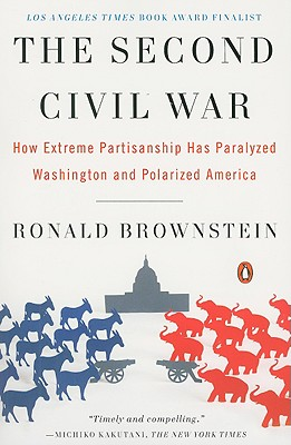 The Second Civil War By Brownstein, Ronald