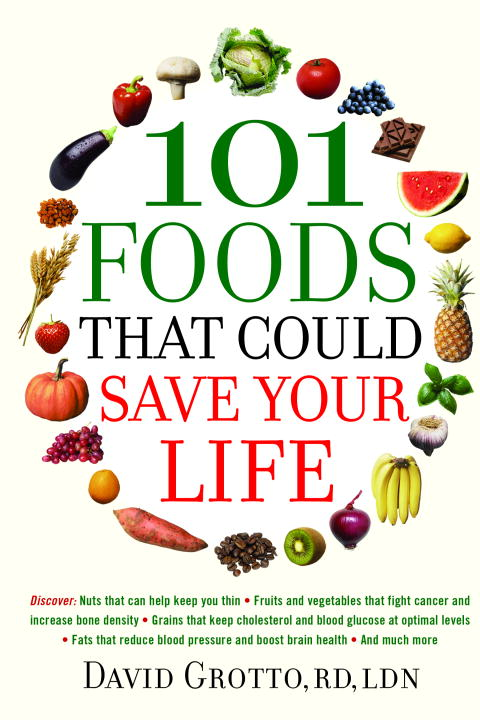 101 Foods That Could Save Your Life By Grotto, David W./ Edge, Marianne Smith (FRW)