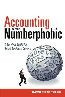 Accounting for the Numberphobic By Fotopulos, Dawn